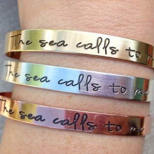 The Sea Calls To Me Hand Stamped Cuff Bracelet