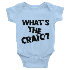 What's the Craic? Baby One Piece