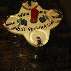 Wine Caddy - 4 glass holder - Wine A Little You'll Feel Better