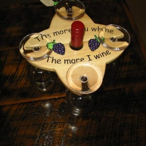 Wine Caddy - 4 glass holder - The More You Whine The More I Wine