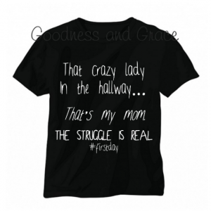 The Struggle is Real First Day of School Shirt