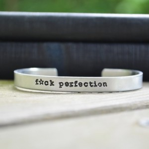 F*ck Perfection Cuff Bracelet