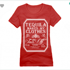 Tequila Makes My Clothes Fall Off XS To XL District Brand Crew T-shirt For Women In Red With White Ink