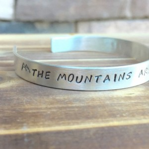 The Mountains Are Calling And I Must Go - Sterling Silver cuff bracelet