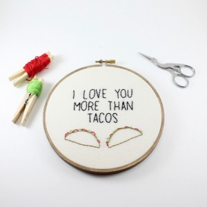 Mother's Day Gift, I Love You More Than Tacos, Best Friend Gift, Embroidery Hoop Art, Gift for Him, Kitchen Decor, Funny Gift, Unique Gift
