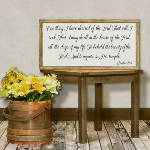 Psalm 27:4 Distressed Wood Sign, Inspirational Sign, I Have Desired of the Lord, Gift for Her, Scripture Wood Sign, Living Room, Bible Verse