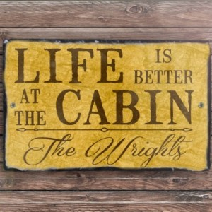 Life Is Better. Personalized Sign. Custom Cabin Sign. Cabin Decor. Family Name Sign. Outdoor Sign. Wedding Gift. House Warming Gift.