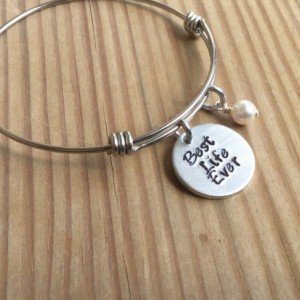 """Best Life Ever Bracelet- Hand-Stamped """"Best Life Ever"""" Bracelet with an accent bead in your choice of colors- Adjustable Bangle Bracelet"""