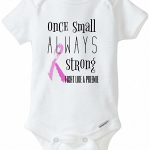 Once small always strong shirt