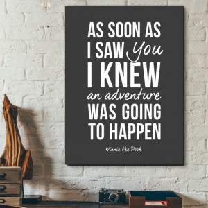 Disney Quote Art Print | Winnie the Pooh Quote Poster | As Soon As  I Saw You, I Knew An Adventure Was Going to Happen | Nursery Art Print