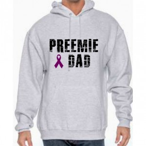 Fight Like A Preemie sweatshirt (dad)