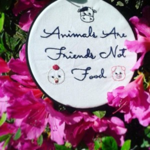 Animals Are Friends Not Food Hand Embroidery in a Hand Stained Hoop- Wall Art (6 inch)