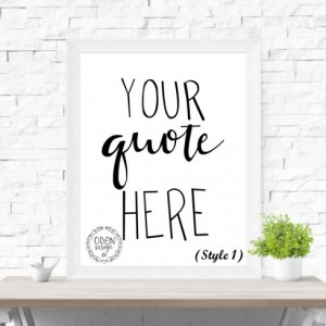 11x17 Custom Quote hand-lettered poster up to 25 words home decor customized