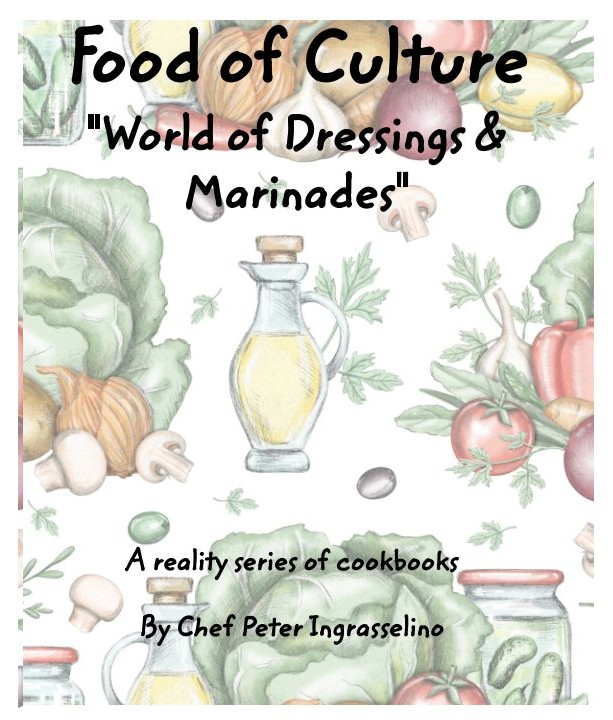 """Food of Culture"" cookbook ""World of Dressings and Marinades"""