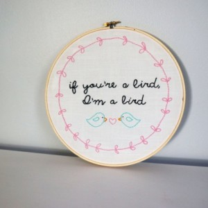 If You're a Bird I'm A Bird Hand Embroidered The Notebook Quote Pop Culture Embroidery Hoop Art Pop Culture Cross Stitch Ryan Gosling Quote