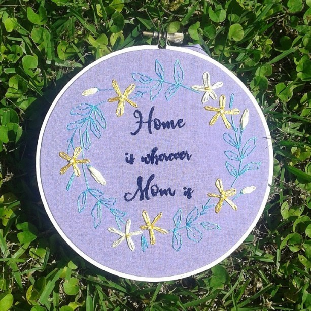 Home Is Wherever Mom Is Hand Embroidery in a Hand Painted Hoop- Wall Art (6 inch)