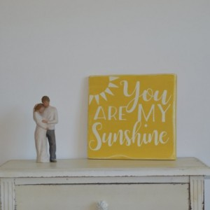 "Sign ""You are my Sunshine"""