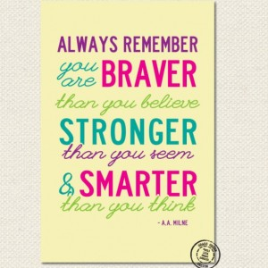 12x18 Always Remember You Are Braver Winnie The Pooh Print - Bright Colors
