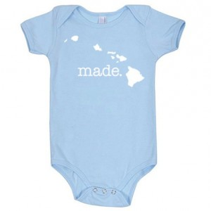 Hawaii 'Made.' Cotton One Piece Bodysuit- Infant Girl and Boy