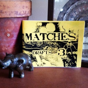 Zine Set #003: MATCHES - The Writer's Series (#3, #4, #8, #9)