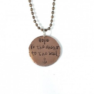 Hope is the Anchor to the Soul Hand Stamped Copper Necklace