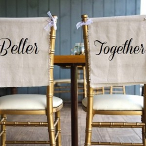 Rustic Linen & Lace Better Together Wedding Chair Cover Signs - PICK YOUR COLOR