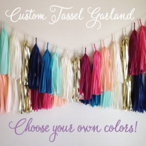 Custom Tassel Garland // Tissue Paper Garland //  Create Your Own Garland