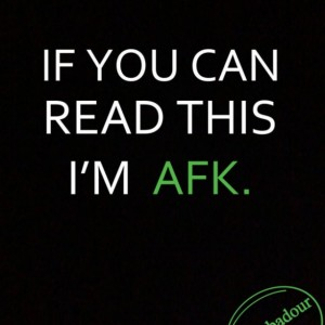 If you can read this I'm AFK T-Shirt Funny Geek