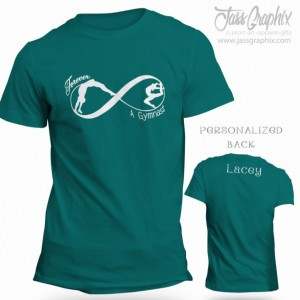 Gymnastic tee shirt. Personalized infinity shirt for the tumbler and dancer. Features front and back custom lettering for any gymnastic fan.