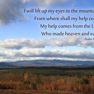 """Psalm 121 Mountain Photo """"I Will Lift Up My Eyes To the Mountains"""" White Mountains, Christian Wall Art Religious Scripture Bible Verse Art"""