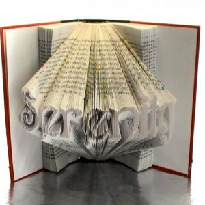Serenity Book Origami - Folded Book Art Typography Serenity - Serenity Typography Upcycled Book Art