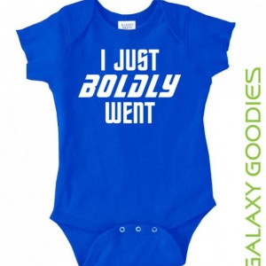 I Just Boldy Went - Star Trek - Baby Onesie