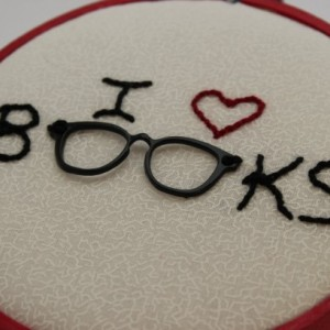 I Love Books Quote Hand Embroidery Hoop Art. Modern Wall Hanging. Perfect gift for the book lover!
