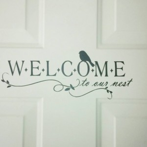 Vinyl Door or wall Quote Decal  Welcome To Our Nest 12 x 5 Greet your guests with this charming decal.