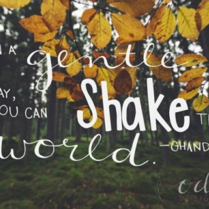 "Ghandi Quote Poster ""In a Gentle Way You Can Shake the World""  24x36 wall decor succulent, leaf, watercolor background"