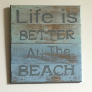 """Life is Better at the Beach"" Wooden Sign"