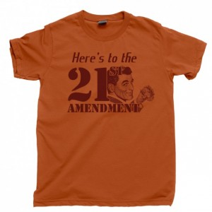 21st Amendment Men's T Shirt, Prohibition Speakeasy Hooch Drinking Moonshine Unisex Cotton Tee Shirt