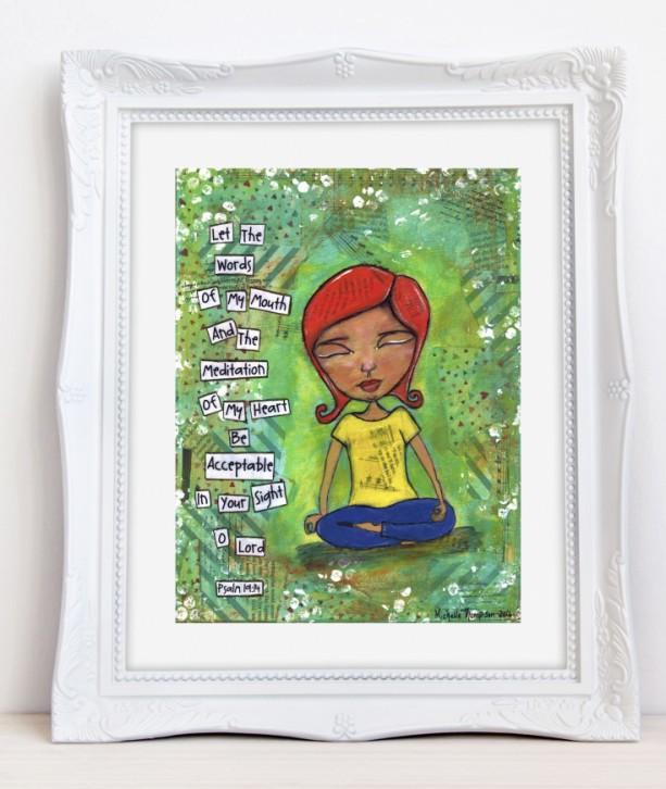 Meditation of My Heart Print- Girl Art - Home Decor - Best Friend Gift - Christmas Gift - Holiday Present