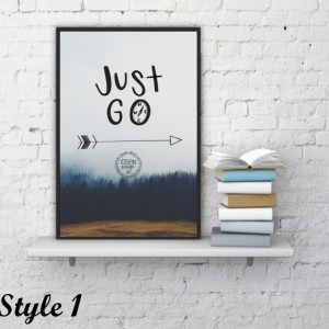 "11x17 ""Just Go"" Wanderlust hand-lettered quote poster compass travel adventure home wall decor mountain forest trees kayak"
