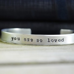 You Are So Loved Bracelet