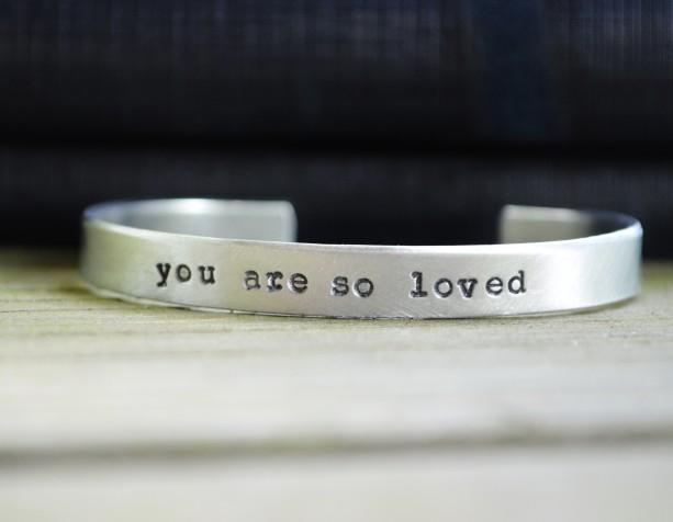 You Are So Loved Bracelet