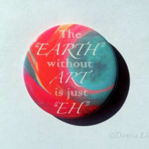"(Set of 2) Button Magnet 2.25"" Art Quote Play on Words kitchen & refrigerator decor"