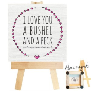 I Love You a Bushel and a Peck mini canvas magnet. Bushel and a Peck quote, Nursery Decor, Doris Day, bushel and peck magnet, bushel sign