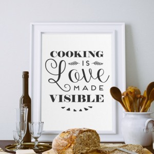 Kitchen Art Print Quote | Cooking Is Love Made Visible | Kitchen Decor | Gift for Her | Cooking Quote | Kitchen Art Print