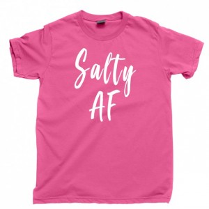 Salty AF T Shirt, Sun Tan Sunshine Ocean Sand Beach Hair Men's Unisex Cotton Tee Shirt