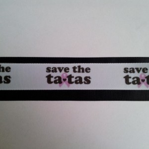 Save the Tatas Breast Cancer Awareness Gross Grain Ribbon