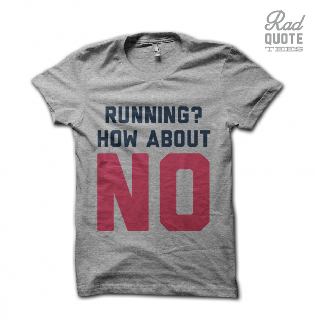 Running? How About No Tee Shirt