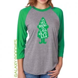 I'm Not Short I'm Tall for an Elf - Ladies 3/4 Sleeve Raglan