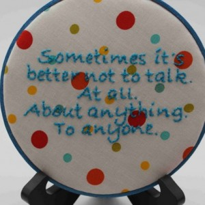 """Breaking Bad Quote """"Sometimes it's better not to talk"""" Embroidery Hoop Art. Modern Wall Hanging."""