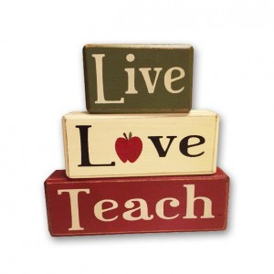 Live love teach teacher appreciation end of school year teacher gift rustic primitive country stacking blocks distressed sign blocks